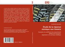 Bookcover of Étude de la réponse sismique non linéaire
