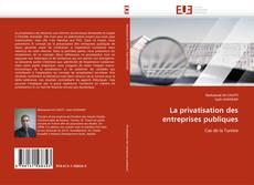 Borítókép a  La privatisation des entreprises publiques - hoz