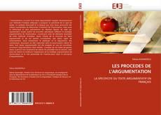 Couverture de LES PROCEDES DE L'ARGUMENTATION