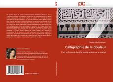 Bookcover of Calligraphie de la douleur