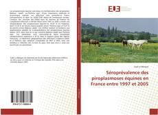 Обложка Séroprévalence des piroplasmoses équines en France entre 1997 et 2005