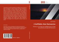 Bookcover of L'ineffable chez Damascius