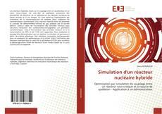 Bookcover of Simulation d'un réacteur nucléaire hybride