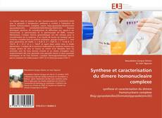 Bookcover of Synthese et caracterisation du dimere homonucleaire complexe