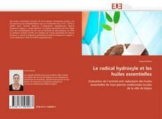 Copertina di Le radical hydroxyle et les huiles essentielles