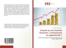 Borítókép a  Investir sur les marchés financiers : inconscience ou opportunité ? - hoz