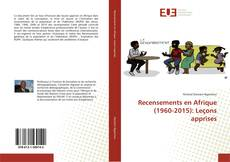 Bookcover of Recensements en Afrique (1960-2015): Leçons apprises