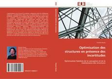 Couverture de Optimisation des structures en présence des incertitudes