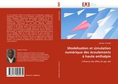 Couverture de Modelisation et simulation numérique des écoulements à haute enthalpie