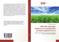 Couverture de Effet des échanges verbaux sur la production de texte explicatif en L2
