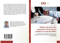 Couverture de Tableau de bord des processus d'innovation produit au sein des PMEs