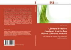 Couverture de Contrôle modal de structures à partir d'un modèle condensé identifié