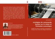 Couverture de stratégies de commande basées sur la vision et l'émission acoustique