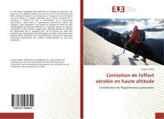 Couverture de Limitation de l'effort aérobie en haute altitude
