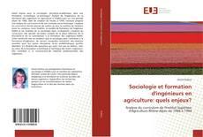 Capa do livro de Sociologie et formation d'ingénieurs en agriculture: quels enjeux?