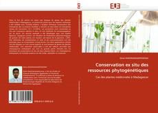 Portada del libro de Conservation ex situ des ressources phytogénétiques