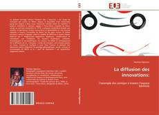 Bookcover of La diffusion des innovations: