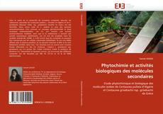 Couverture de Phytochimie et activités biologiques des molécules secondaires