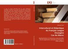 Bookcover of Interculturel et Didactique du Français Langue Etrangère Cas du Maroc