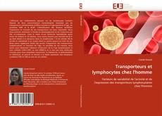Borítókép a  Transporteurs et lymphocytes chez l'homme - hoz