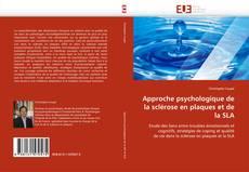 Approche psychologique de la sclérose en plaques et de la SLA kitap kapağı