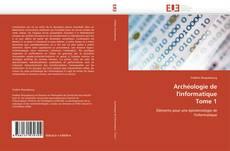 Buchcover von Archéologie de l'informatique  Tome 1