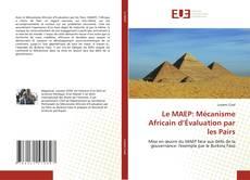 Copertina di Le MAEP: Mécanisme Africain d'Évaluation par les Pairs