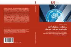 Обложка La Pollution: histoire, discours et terminologie