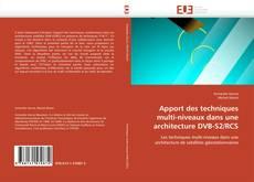 Bookcover of Apport des techniques multi-niveaux dans une architecture DVB-S2/RCS