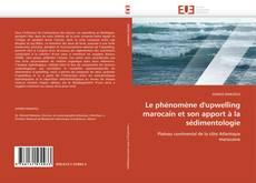 Borítókép a  Le phénomène d'upwelling marocain et son apport à la sédimentologie - hoz