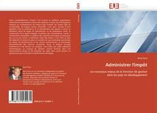 Bookcover of Administrer l'impôt