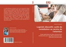 Bookcover of Logiciels éducatifs: outils de remédiation au service de l'attention