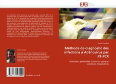Capa do livro de Méthode de diagnostic des infections à Adénovirus par RT-PCR