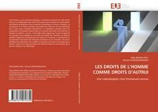 Copertina di LES DROITS DE L'HOMME COMME DROITS D'AUTRUI