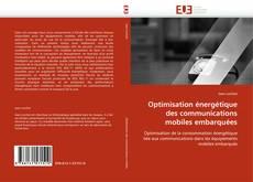 Buchcover von Optimisation énergétique des communications mobiles embarquées