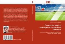 Portada del libro de Espaces du sport et aménagement sportif des territoires