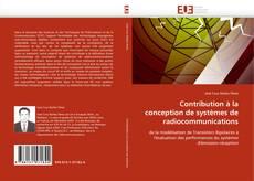 Copertina di Contribution à la conception de systèmes de radiocommunications