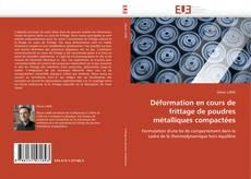Capa do livro de Déformation en cours de frittage de poudres métalliques compactées