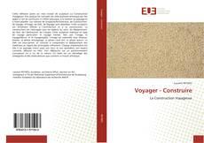 Voyager - Construire kitap kapağı