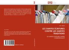 Buchcover von LES SAINTES ÉCRITURES CONTRE LES SAINTES TRADITIONS