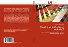 """Обложка Musicien: un professionnel """"ordinaire""""?"""
