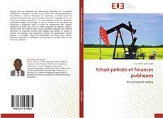 Couverture de Tchad-pétrole et finances publiques