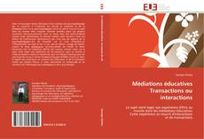 Couverture de Médiations éducatives  Transactions ou interactions
