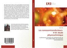Portada del libro de Les nanosemiconducteurs  II-VI: étude physicochimique