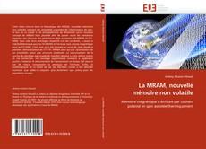 Couverture de La MRAM, nouvelle mémoire non volatile