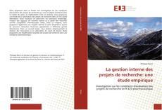 Portada del libro de La gestion interne des projets de recherche: une étude empirique