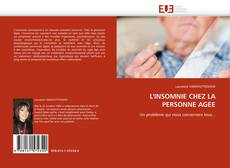 Bookcover of L'INSOMNIE CHEZ LA PERSONNE AGEE
