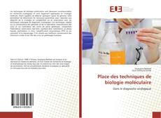 Place des techniques de biologie moléculaire的封面