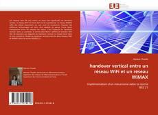 Bookcover of handover vertical entre un réseau WiFi et un réseau WiMAX