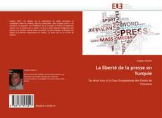 Capa do livro de La liberté de la presse en Turquie